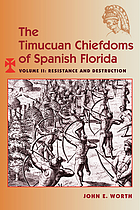 The Timucuan chiefdoms of Spanish Florida