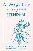 A lion for love : a critical biography of Stendhal