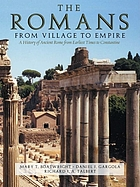 The Romans, from village to empire