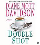 Double shot (abridged)