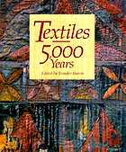 Textiles, 5,000 years : an international history and illustrated survey
