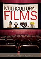 Multicultural films : a reference guide