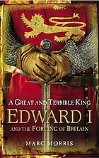 Edward I and the forging of Britain