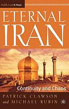 Eternal Iran : continuity and chaos