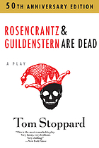 Rosencrantz &amp; Guildenstern are dead