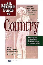 All music guide to country : the experts' guide to the best recordings in country music