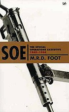 SOE : an outline history of the Special Operations Executive 1940-46