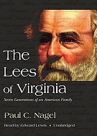 The Lees of Virginia seven generations of an American family