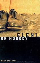Eleni, or, Nobody