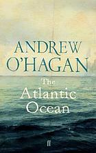 The Atlantic Ocean : essays on Britain and America