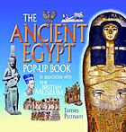 The ancient Egypt : pop-up book