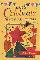 Let's celebrate : festival poems