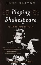 Playing Shakespeare : an actor's guide