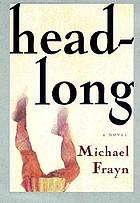 Headlong a novel