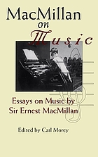 MacMillan on music essays on music