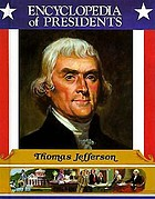 Thomas Jefferson : third president of the United States