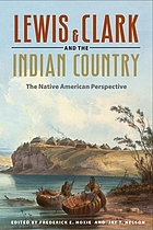 Lewis & Clark and the Indian country : the Native American perspective