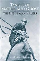 Alan Villers : voyager of the winds