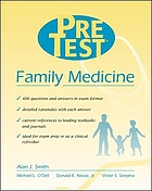 Family medicine preTest self-assessment and reviewPreTest family medicine : PreTest self-assessment and review