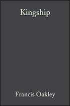 Kingship : the politics of enchantment