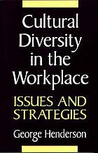 Cultural diversity in the workplace : issues and strategies