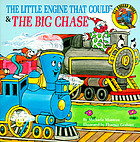 The little engine that could & the big chase