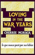 Loving in the war years : lo que nunca pasó por sus labios