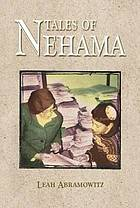 Tales of Nehama : impressions of the life and teaching of Nehama Leibowitz