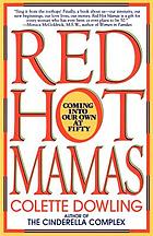 Red hot mamas : coming into our own at fifty