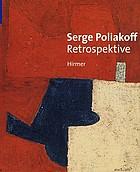 Serge Poliakoff : Retrospektive