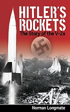 Hitler's rockets : the story of the V-2s