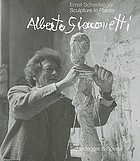 Alberto Giacometti : sculpture in plaster : photographs