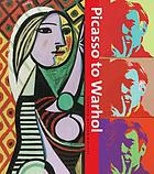 Picasso to Warhol : fourteen modern masters