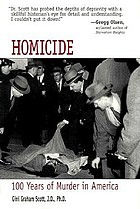 Homicide : 100 years of murder in America
