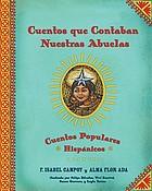 Cuentos que contaban nuestras abuelas : cuentos populares Hispánicos
