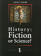 History, fiction or science?