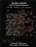 Bacillus subtilis and its closest relatives :