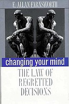 Changing your mind : the law of regretted decisions