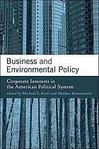 Business and environmental policy : corporate interests in the American political system