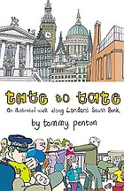Tate to Tate : a walk along London's South Bank