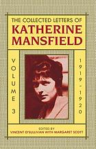 The Collected letters of Katherine Mansfield. Volume three, 1919-1920