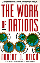 The work of nations : preparing ourselves for 21st-century capitalism