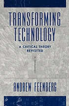 Transforming technology : a critical theory revisited