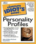 The complete idiot's guide to personality profiles