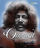 Onward : a photobiography of African-American polar explorer Matthew Henson