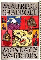 Monday's warriors : a novel