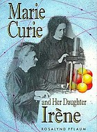 Marie Curie and her daughter Irène
