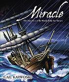 Miracle : the true story of the wreck of the Sea Venture