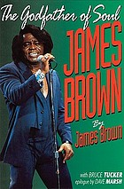 James Brown : the godfather of soul