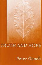 Truth and hope : the Fürst Franz Josef und Fürstin Gina lectures delivered at the International Academy of Philosophy in the principality of Liechtenstein, 1998